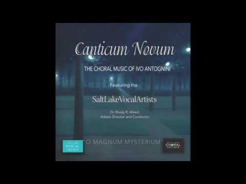 Canticum Novum - The Choral Music of Ivo Antognini