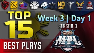 Top15 PLAYS MPL S3 Wk3 Day1 , KENJI Shines Æ finally won a series!!