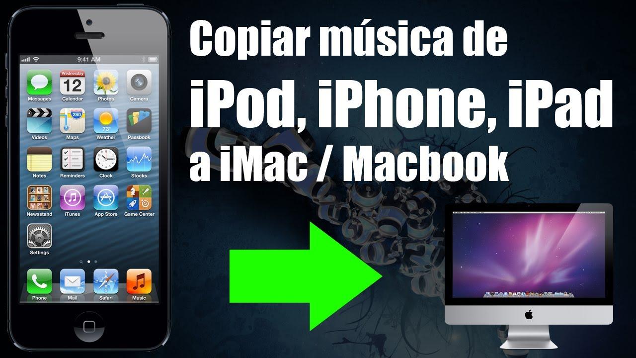 pasar musica del ipod a mi mac