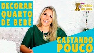 5 DICAS PARA DECORAR QUARTO DE BEBÊ GASTANDO POUCO