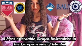 4 Most Affordable Turkish Universities in the European Side of Istanbul