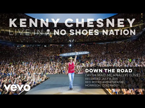 Kenny Chesney - Down the Road (Live With Mac McAnally) (Audio)
