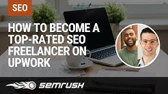 How To Become A Top-Rated SEO Freelancer on Upwork