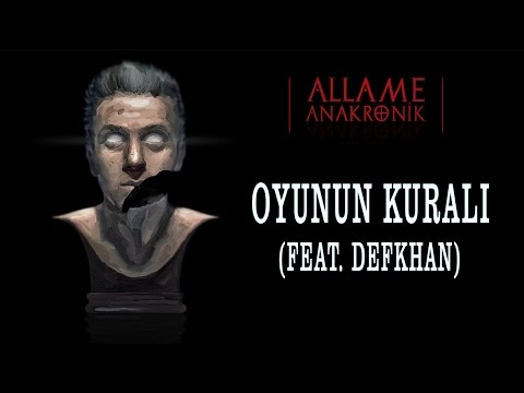 Allame -  Oyunun Kuralı (feat. Defkhan)  (Official Audio)