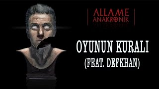 Allame -  Oyunun Kuralı (feat. Defkhan)  (Official Audio)