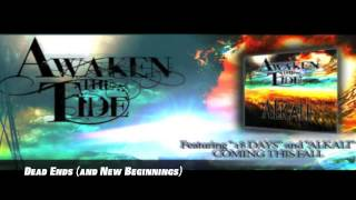 Awaken the Tide- Dead Ends (and New Beginnings)