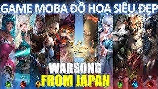 Game Moba Mobile mới cực giống Liên quân đồ họa siêu đẹp đến từ JAPAN War Song ( ウォーソング )