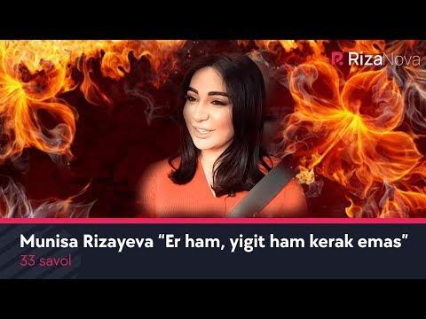33 savol - Munisa Rizayeva Er ham, yigit ham kerak emas