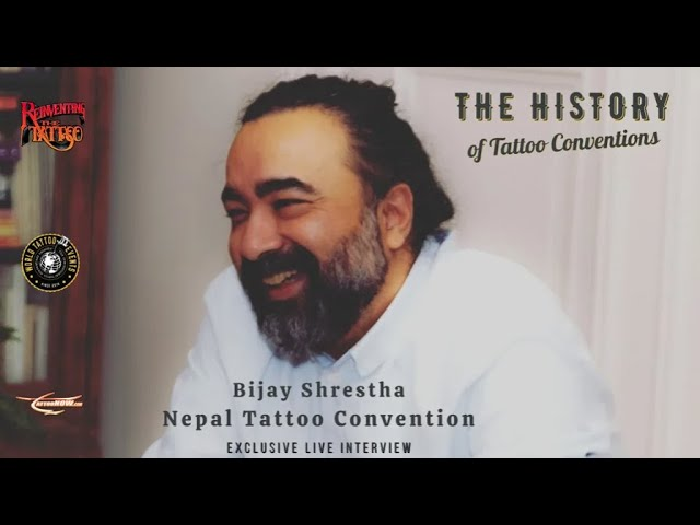 The History of Tattoo Conventions with Bijay Shrestha