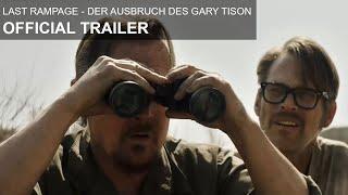 Last Rampage - Der Ausbruch des Gary Tison - Trailer