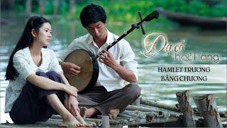 Dạ cổ hoài lang - Hamlet Trương ft Bằng Chương [Audio Offical]