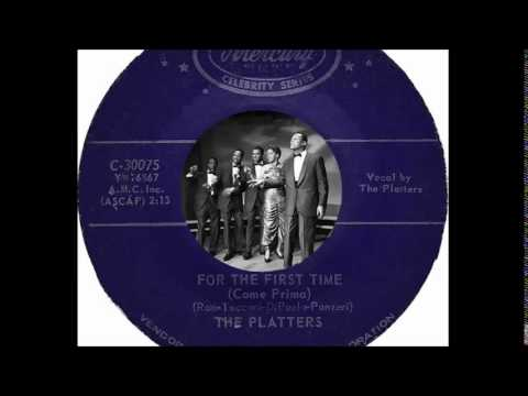 The Platters - For The First Time (Come Prima)(1959)