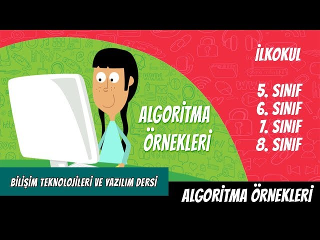 Algoritma Örnekleri - Bilişim Teknolojileri Dersi