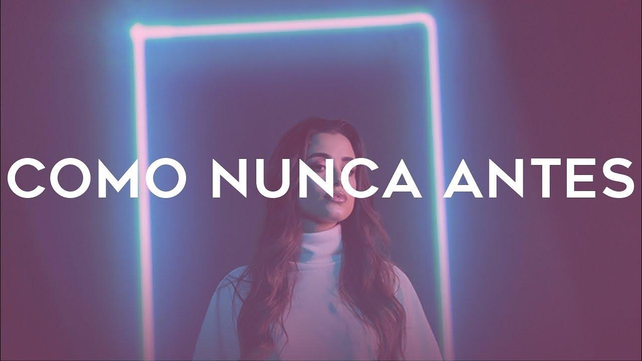 COMO NUNCA ANTES - Isadora Pompeo - LETRA