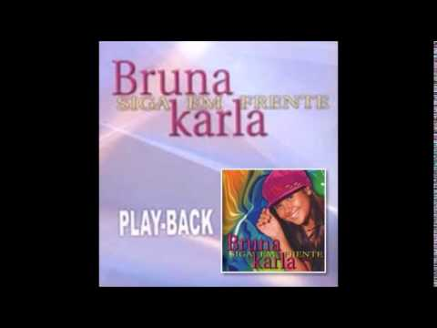 Bruna Karla - Outra Vez ( Play Back )