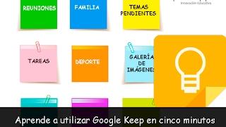 Aprende utilizar Google Keep en 5 minutos (Versión 2018)
