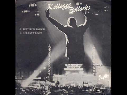 Download Youtube: Kelloggs Bollocks - Bigger 'n' Better (1980)