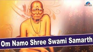 Om Namo Shree Swami Samarth | Full Video Song With Lyrics | Singer - Suresh Wadkar