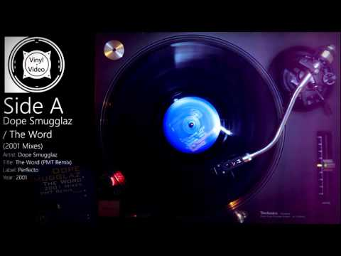 Dope Smugglaz - The Word (2001 Mixes by PMT and Hernan Cattaneo) 12