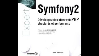 Telecharger Symfony2 - Developpez des sites web PHP structures et performants PDF