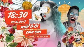 Phương Ly - Mặt Trời Của Em (Ft. JustaTee)   Official Teaser