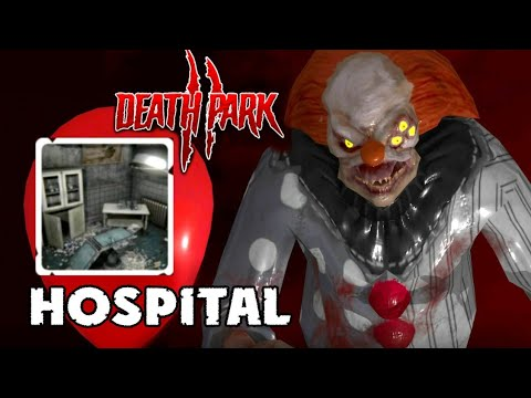 DEATH PARK 2 [Chapter: Hospital] Walkthrough - Full Gameplay [Android - IOS] Horror Game
