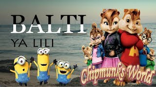 Balti - Ya Lili Feat Hamouda (Chipmunks Cover) بصوت السناجب