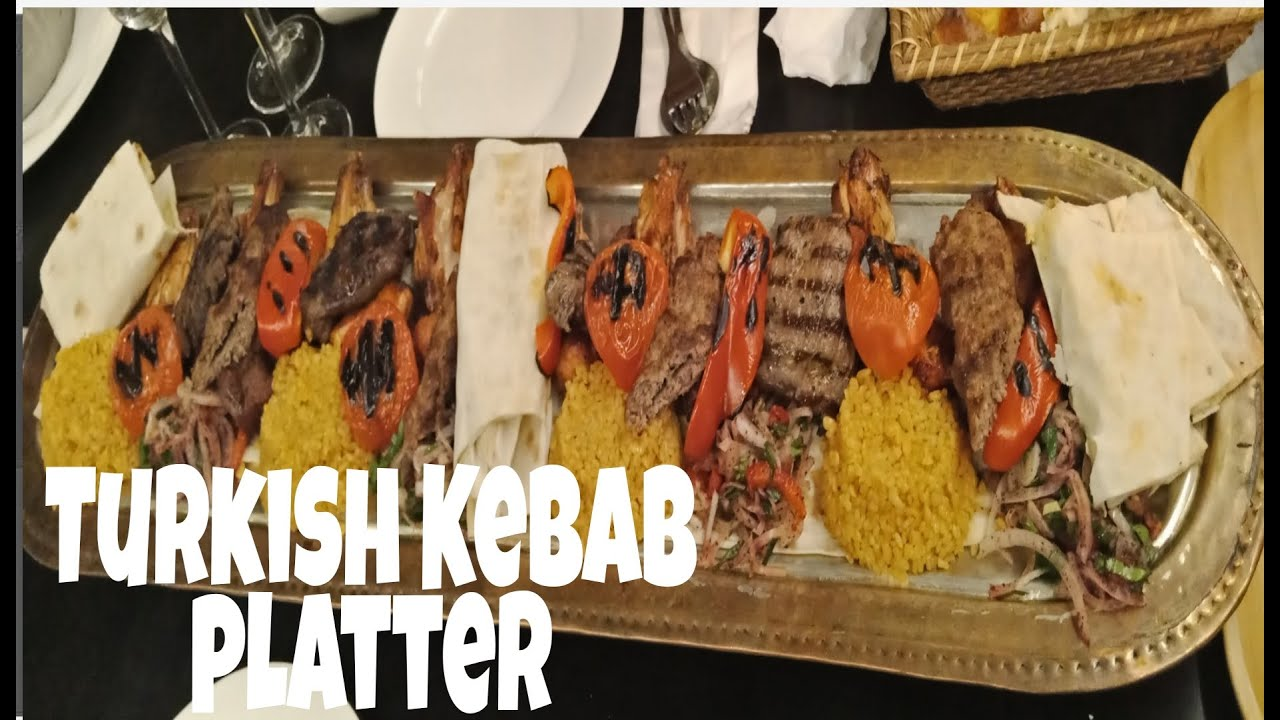 Turkish Kebab Platter Youtube