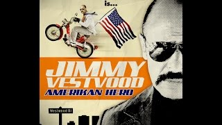 Jimmy Vestvood: Amerikan Hero - Official Trailer