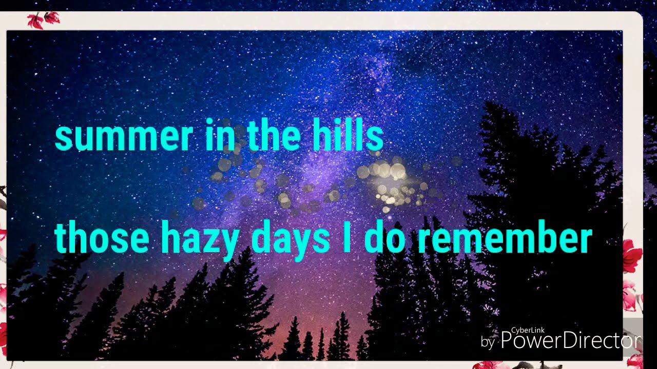 Download Summer in the hills lyric