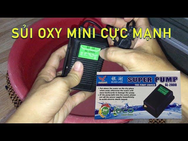SỦI OXY MINI 1 VÒI SIÊU MẠNH Super Pump Sl 2800