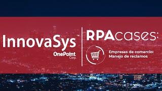 Monitoreo en gestión de respuestas y reclamos en RRSS con RPA – caso de uso sector Comercial