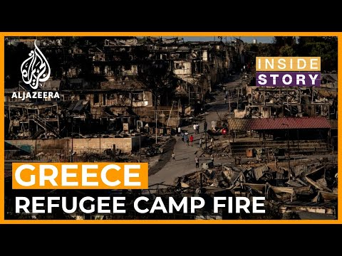 Who should look after refugees displaced by fire in Greece?   Inside Story