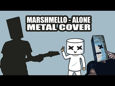Marshmello - Alone METAL COVER by Reza Saragih