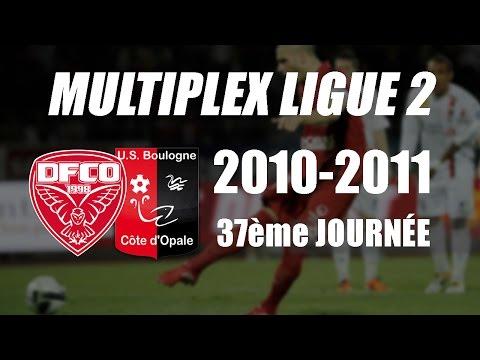 MULTIPLEX LIGUE 2 I J37 I 2010-2011 I EN ENTIER