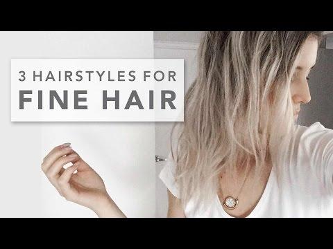 FINE HAIR STYLES | 3 hairstyles for fine hair