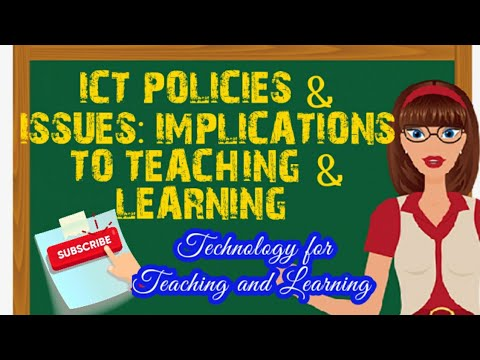 ICT Policies and Issues : Its Implications to Teaching and Learning