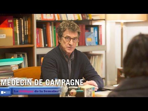 """ Médecin de Campagne "" de Thomas LILTI - La Critique de la semaine"