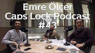 #43 Türkiye İş Bankası Girişimcilik Birimi Yöneticisi Emre Ölçer - Caps Lock Podcast