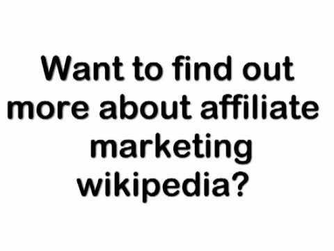 Affiliate Marketing Wikipedia: How To Promote Your Website And Boost Traffic