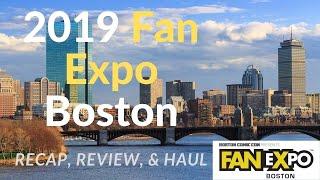 Fan Expo Boston 2019 - Recap, Review, & Haul  I Boston Comic Con I Comic Books