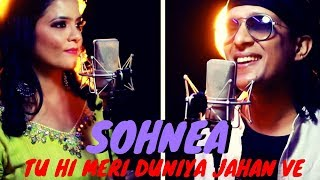 Tu hi meri duniya Jahan ve | Sohnea | Short Cover | Millind Gaba | Valentine's special