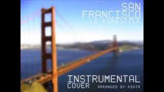 Maxime Le Forestier - San Francisco (instrumental cover)