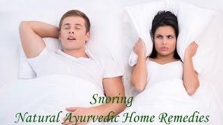 Snoring - Natural Ayurvedic Home Remedies