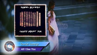 Daniel Justeigt - All I See You