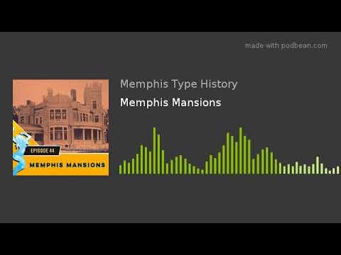 Memphis Mansions