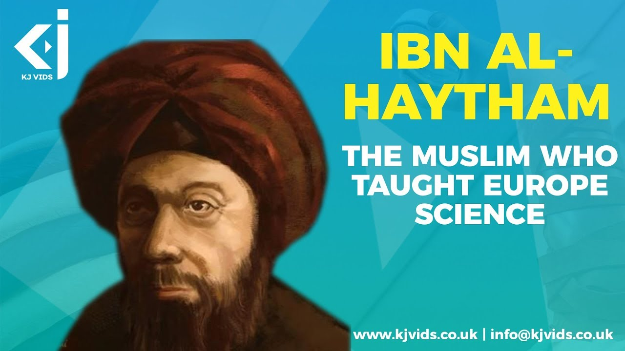 alhazen ibn al haytham Ibn al-haytham: ibn al-haytham, mathematician and astronomer who made significant contributions to the principles of optics and the use of scientific experiments conflicting stories are told about the life of ibn al-haytham, particularly concerning his scheme to regulate the nile in one version, told by the.