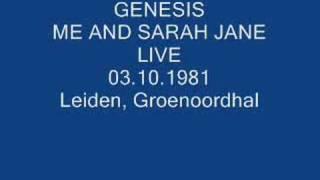 GENESIS- ME AND SARAH JANE (LIVE) 81