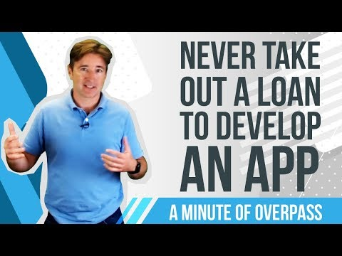 Never Take Out Loan To Develop An App