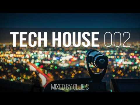 Tech House 2017 - Jamie Jones, Tchami, Maya Jane Coles, Butch, Mark Knight - Mixed by Ollie S.